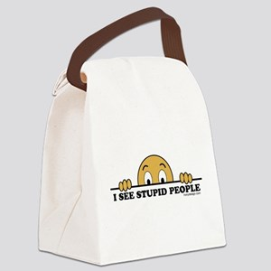 I See Stupid People Funny Canvas Lunch Bag