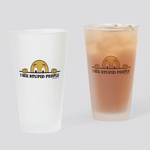I See Stupid People Funny Drinking Glass