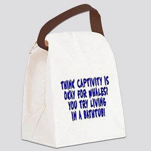 Think captivity is okay? - Canvas Lunch Bag