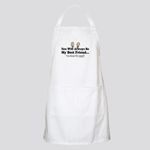 Best Friends Knows Saying Apron