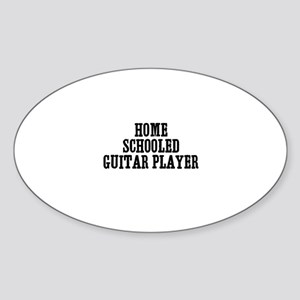 home schooled guitar player Oval Sticker