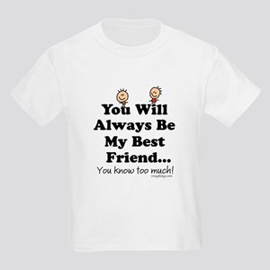 youwillalwaysbemybestfriend2BUTTON T-Shirt