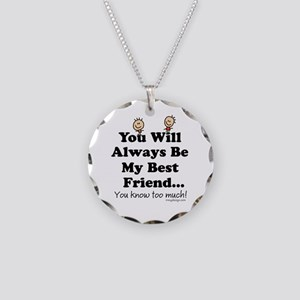 Best Friends Knows Saying Necklace Circle Charm