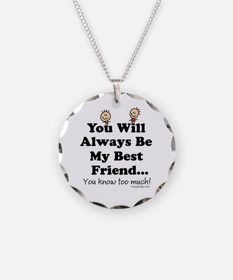 Best Friends Knows Saying Necklace