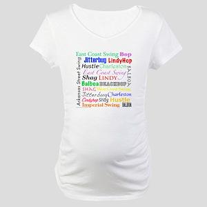 All Swing Dances Maternity T-Shirt