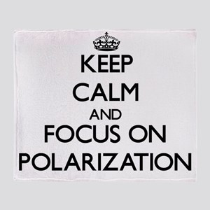 Keep Calm and focus on Polarization Throw Blanket