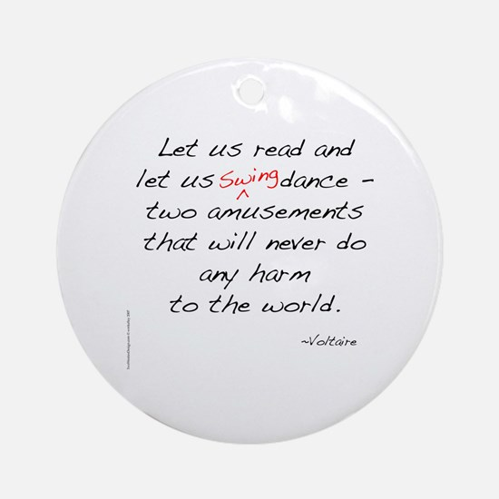 Voltaire On Swing Ornament (Round)
