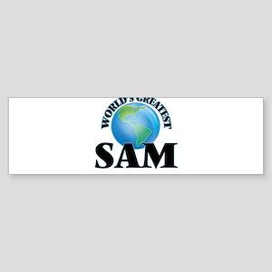 World's Greatest Sam Bumper Sticker