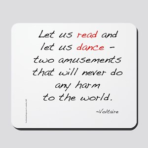 Voltaire On Dance Mousepad