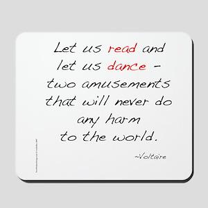 Voltaire On Dance Mousepad