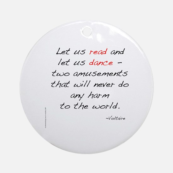 Voltaire On Dance Ornament (Round)