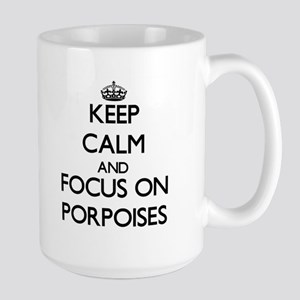 Keep Calm and focus on Porpoises Mugs