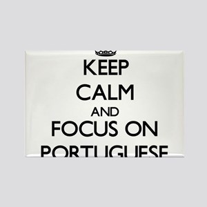 Keep Calm and focus on Portuguese Magnets