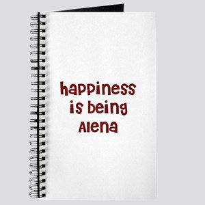 happiness is being Alena Journal