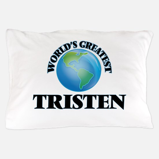 World's Greatest Tristen Pillow Case