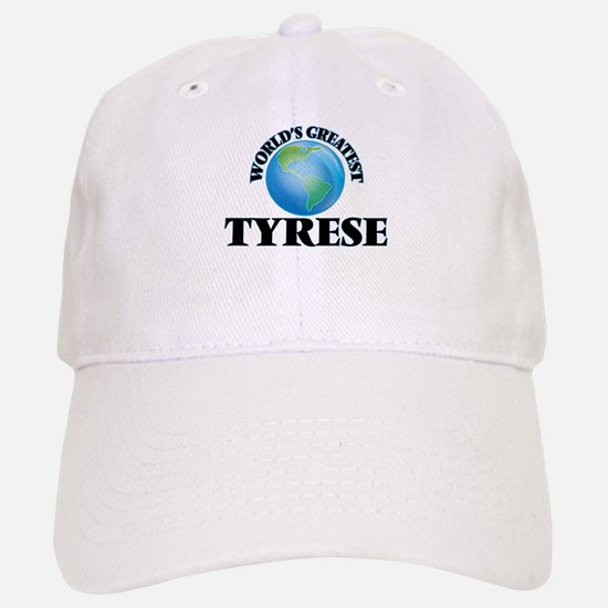 World's Greatest Tyrese Baseball Baseball Cap
