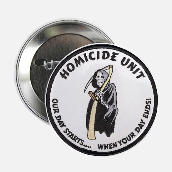 Homicide Unit Button