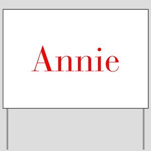 Annie-bod red Yard Sign