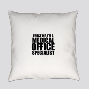 Trust Me, I'm A Medical Office Specialist Ever
