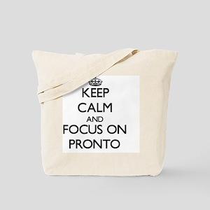 Keep Calm and focus on Pronto Tote Bag