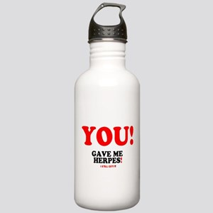 YOU - GAVE ME HERPES - Stainless Water Bottle 1.0L