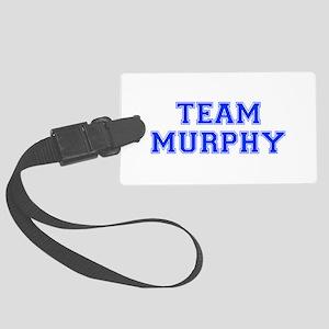 team MURPHY-var blue Luggage Tag
