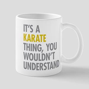 Its A Karate Thing Mug
