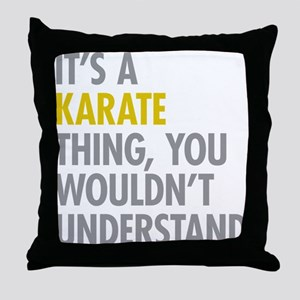 Its A Karate Thing Throw Pillow