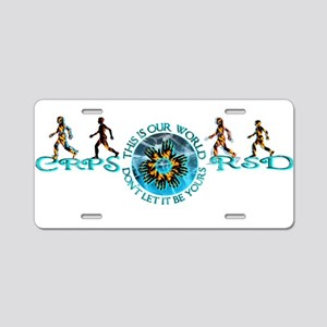 CRPS RSD This This Is Our W Aluminum License Plate