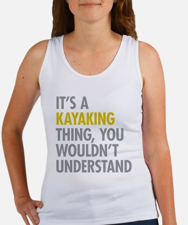 Its A Kayaking Thing Women's Tank Top