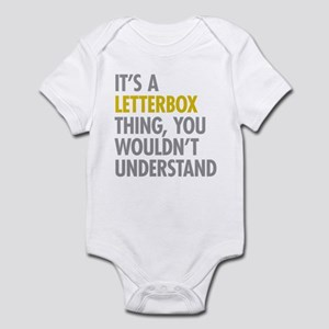 Its A Letterbox Thing Infant Bodysuit
