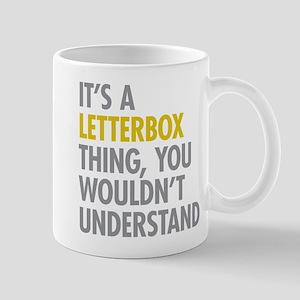 Its A Letterbox Thing Mug
