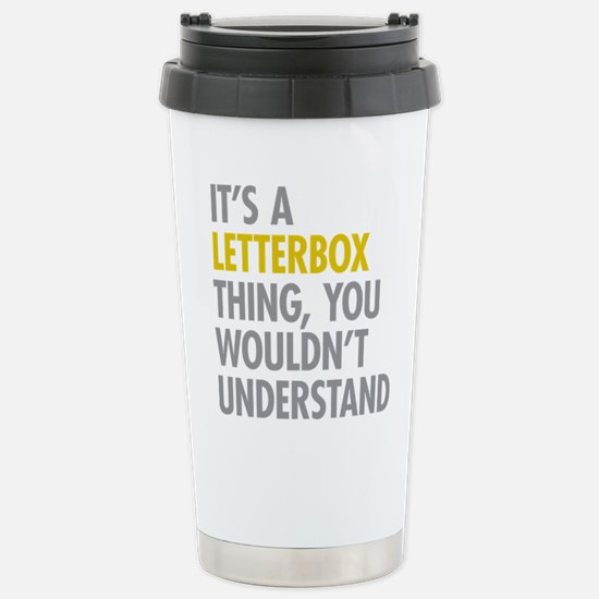 Its A Letterbox Thing Stainless Steel Travel Mug