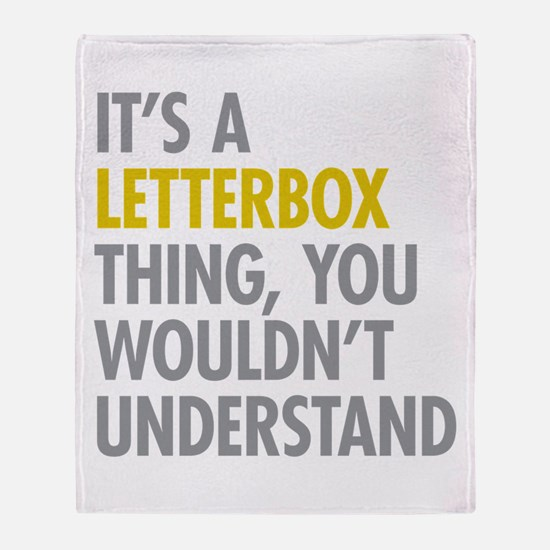 Its A Letterbox Thing Throw Blanket