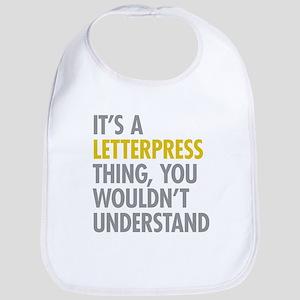 Its A Letterpress Thing Bib