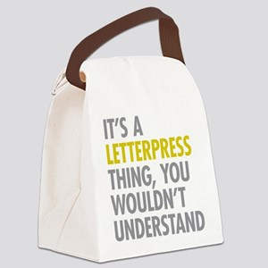Its A Letterpress Thing Canvas Lunch Bag