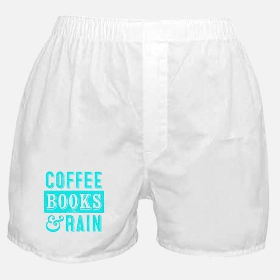 Coffee Books and Rain Boxer Shorts