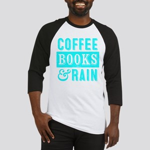 Coffee Books and Rain Baseball Jersey