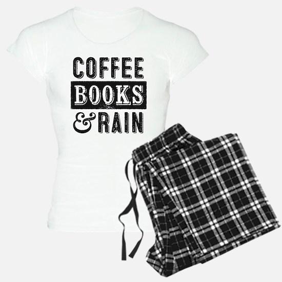 Coffee Books and Rain Pajamas