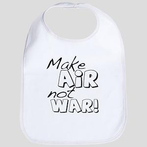 Make Air Not War in This Bib