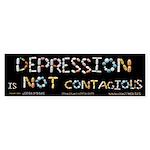Depression Is NOT Contagiou Sticker (Bumper 10 pk)