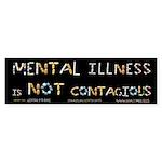 Mental Illness Is NOT Conta Sticker (Bumper 10 pk)