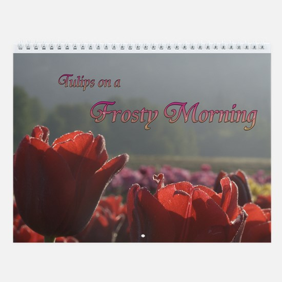 Tulip Morning Wall Calendar