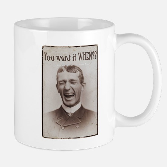 YouWantItWhen Mug
