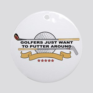 Golfers Putter Around Ornament (Round)