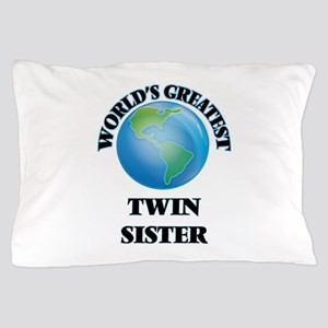 World's Greatest Twin Sister Pillow Case
