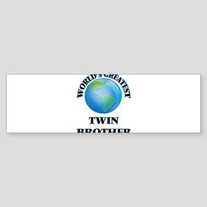 World's Greatest Twin Brother Bumper Sticker