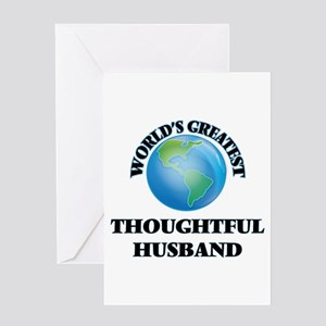 World's Greatest Thoughtful Husband Greeting Cards