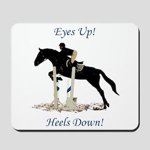 Eyes Up! Heels Down! Horse Mousepad
