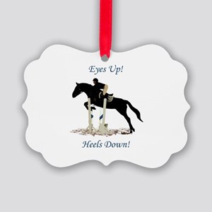 Eyes Up! Heels Down! Horse Picture Ornament